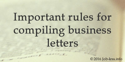 7 important rules for compiling business letters