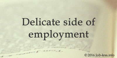 Delicate side of employment