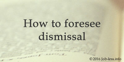 5 Factors of how to foresee dismissal